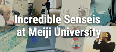 Incredible Senseis at Meiji University