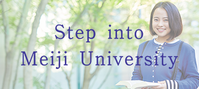 Step into Meiji University