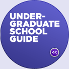 UNDERGRADUATE SCHOOL GUIDE